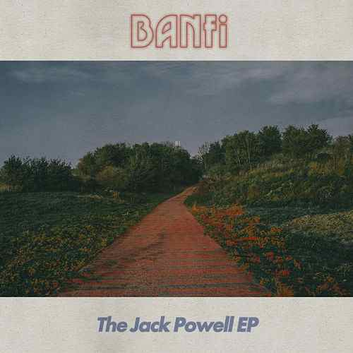 Banfi Debuts Latest Release, 'The Jack Powell EP'