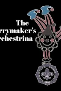 The Merrymakers Orchestrina