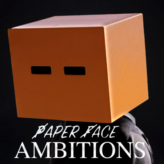 Paper Face 'Ambitions'