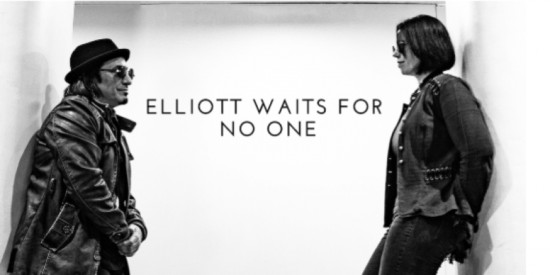 Elliot Waits For No One