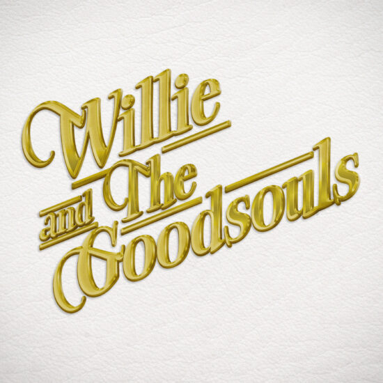 Willie And The Goodsouls